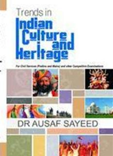 Trends Indian Art & Heritage For Civil Services and Other Competitive Examinations